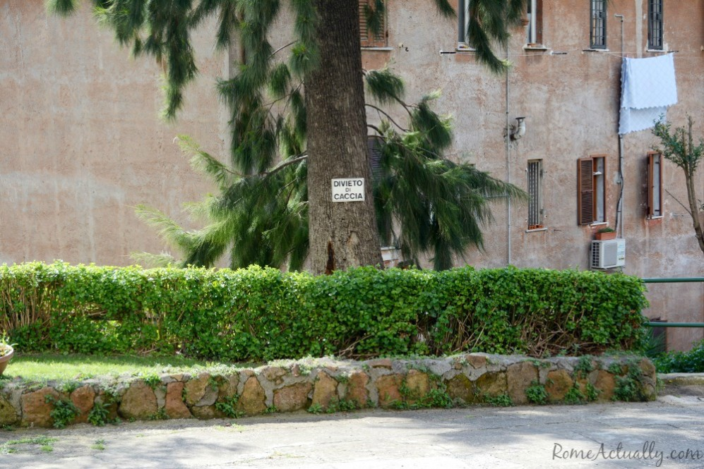 "The humor, never missing among Romans. Here a warning sign ""No hunting"" (inside the city?)"