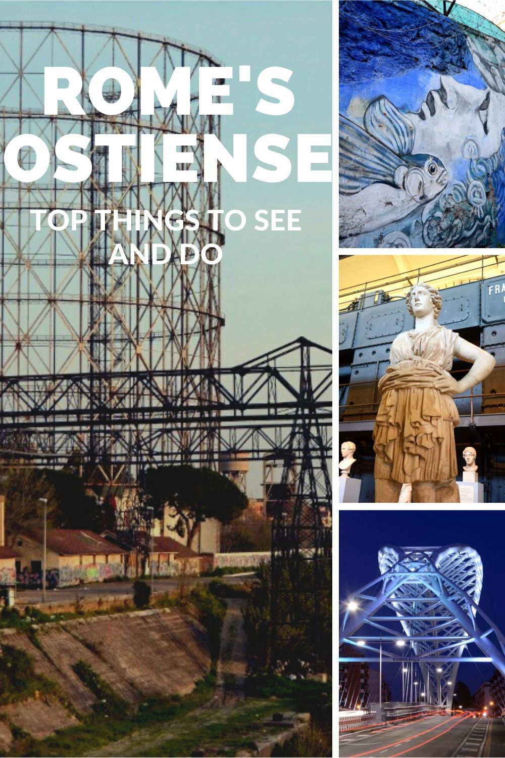 "Pinterest image: Four images of Ostiense neighborhood with caption reading ""Rome's Ostiense. Top things to do"""